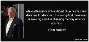 More Tom Brokaw Quotes