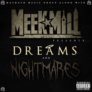 Dreams & Nightmares.