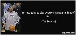 Tim Duncan Quote