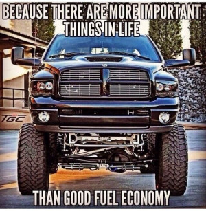 Dodge Cummins Diesel - Because there are more important things in life ...