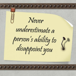 people disappoint quotes about people disappointing you http www ...