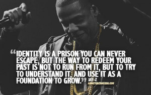 Jay-Z Picture Decode Identity Quote