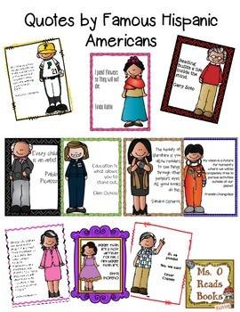 QUOTES BY FAMOUS HISPANIC AMERICANS - TeachersPayTeachers.com