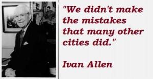 Ivan allen famous quotes 5