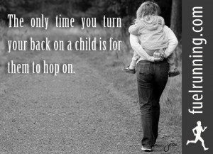 Fitness Stuff #66: The only time you turn your back on a child is for ...