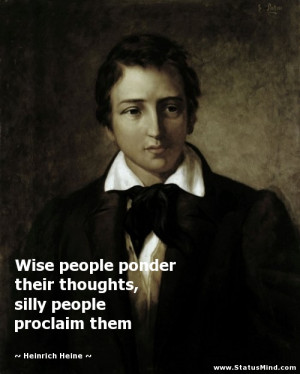 right to accept his mistake Heinrich Heine Quotes StatusMind.com