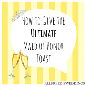 Wedding Day Quotes For Maid Of Honor Speech