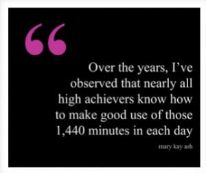 Mary Kay Ash Quote about High Achievers
