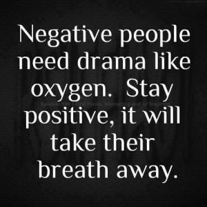 Negative people and drama