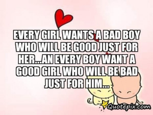 bad boy quotes and sayings quotes wishevery girl boy girl bad