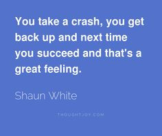 ... shaun white quotes boards quotes sporter inspiration quotes shaun