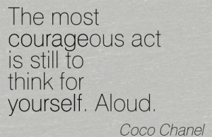 Venerable Quotes on Independence in Coco Chanel