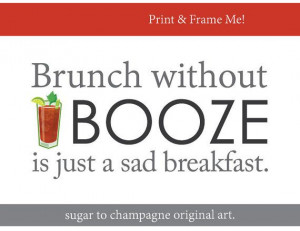Bloody Mary Brunch Quote Printable- Downloadable - Original Artwork ...