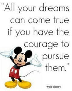 ... this image include: courage, disney, dreams, mickey mouse and quote