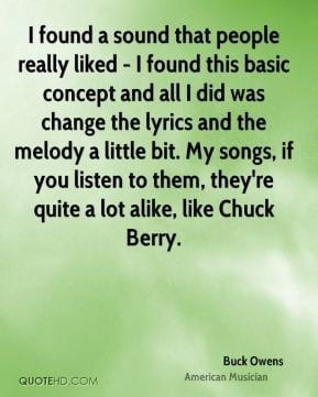 Buck Owens - I found a sound that people really liked - I found this ...