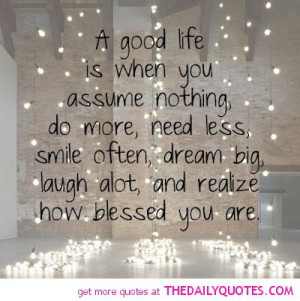 good-life-quote-happy-sayings-nice-lovely-quotes-pictures-pics ...