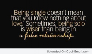 Being Single Quote: Being single doesn't mean that you know...