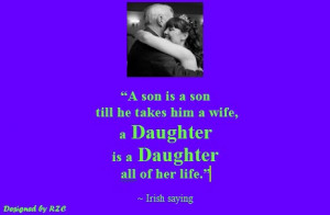 Daughter-Quotes-in-English-A-son-is-a-son-till-he-takes-him-a-wife-a ...