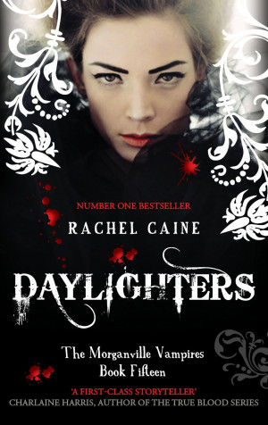Daylighters (The Morganville Vampires #15) by Rachel Caine