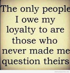Loyalty Person Quotes