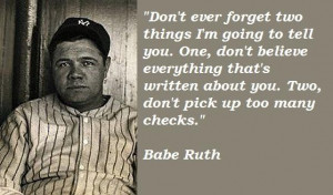 Babe ruth famous quotes 5