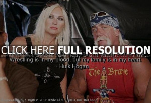 hulk hogan, quotes, sayings, wrestling, family, about yourself