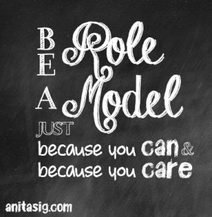 Role model Quotes - Role model quote - Role models quotes