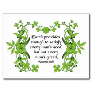 gandhi_quote_earth_provides_enough_to_satisfy_postcard ...