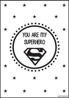 You Are My Superman Quotes You are my #superhero - #hero