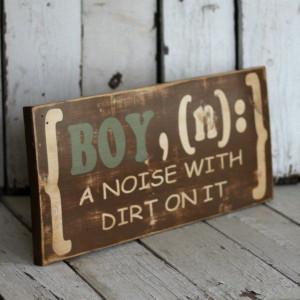 little boy dirt quotes quotesgram