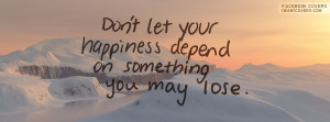 Happiness Quotes For Facebook Cover ~ Happiness Quotes For Facebook ...