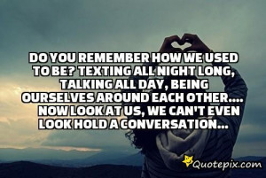Do You Remember How We Used To Be?