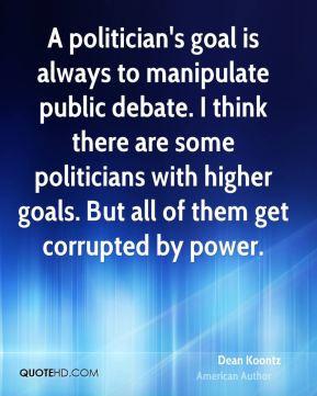 dean-koontz-dean-koontz-a-politicians-goal-is-always-to-manipulate.jpg