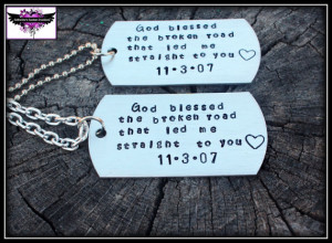 God blessed the broken road that led me straight to you - Couples ...