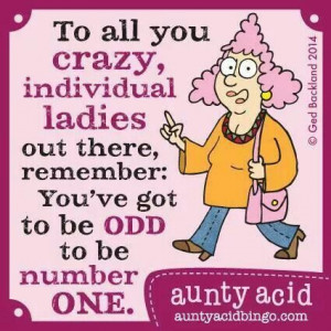 Aunty Acid Quotes