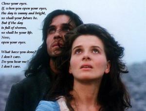 ... Heights 1992 - Juliette Binoche & Ralph Fiennes. MY FAVOURITE QUOTE