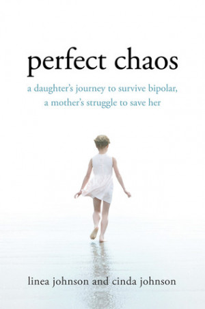 ... Daughter's Journey to Survive Bipolar, a Mother's Struggle to Save Her