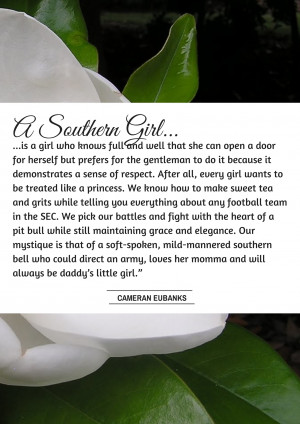southern girl is a girl who knows full and well that she can open a ...
