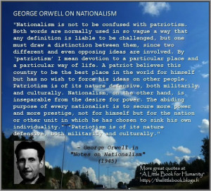 george orwell essay nationalism George orwell wells, hitler and the world state essay: wells, hitler and the world state essay in march or april nationalism, religion.