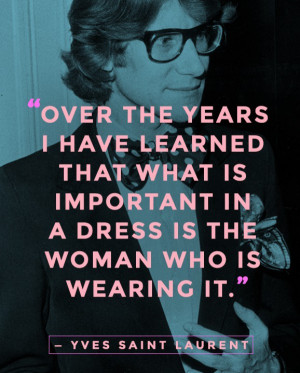 Yves Saint Laurent Quotes Fashion