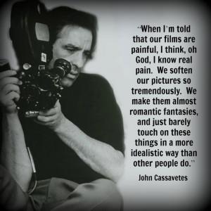 Director Quote - Movie Director Quote #johncassavetes: Movie Director ...