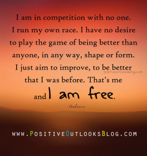 Runner Things #7: I am in competition with no one. I run my own race ...