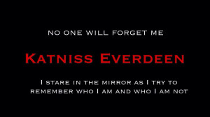 The Hunger Games Katniss Everdeen   Memorable Quotes