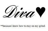 Free Diva Quotes Graphics - Diva Quotes Images - Diva Quotes Pictures