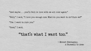 Quotes A Farewell To Arms ~ Ernest Hemingway Quotes A Farewell To Arms ...