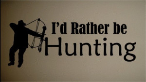 Deer Hunting Quotes Wall decal art sticker quote
