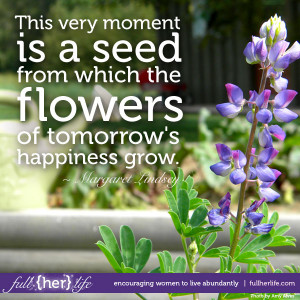 Monday's Quote {Planting Growth}