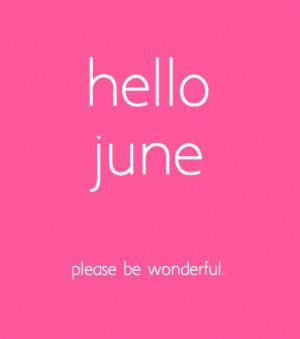 Hello June Quotes