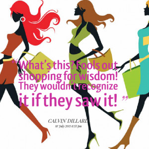 Shopping Quotes Convert the following quotes