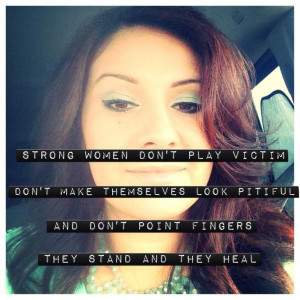Strong women quotes, best, sayings, victim
